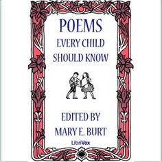 Poems Every Child Should Know : Burt, Mary E. : Free Download & Streaming : Internet Archive