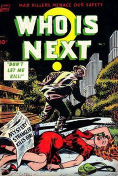 N°5 Crime Comics, Horror Comics, Comic Art, Comic Books, Who Is Next, Classic Comics, Pulp Art, Pulp Fiction, Detective