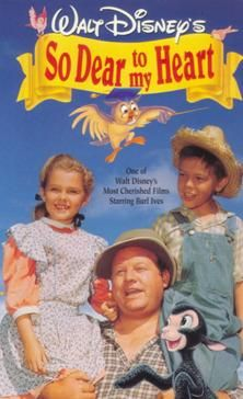 So Dear to My Heart (1948) - young boy's and pet black lamb's comic misadventures in 1903 rural America, including a state fair's judging contest's surprise and satisfying ending