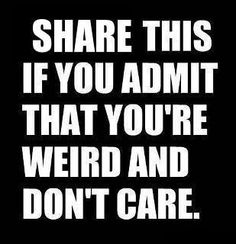 PSH YOU KNOW IT #STAYWEIRD