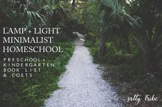 Book List   PreK + Kindergarten Lamp + Light Minimalist Homeschool