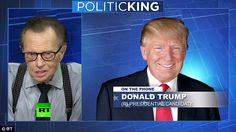 Donald Trump told longtime friend Larry King on Russia Today that interference by Moscow in the November elections was 'probably unlikely'
