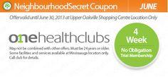 One Health Clubs Neighbourhood Secret coupon. http://neighbourhoodsecret.net
