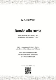 Rondò Alla Turca - Turkish March By Wolfgang Amadeus Mozart Oboe, Classical Period, Lean On Me, Writing About Yourself, Transcription, Original Music, Digital Sheet Music, Music Files, Make A Wish