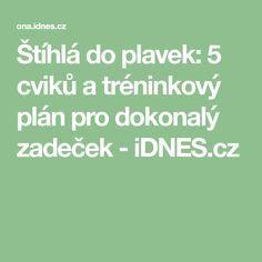 Štíhlá do plavek: 5 cviků a tréninkový plán pro dokonalý zadeček - iDNES.cz