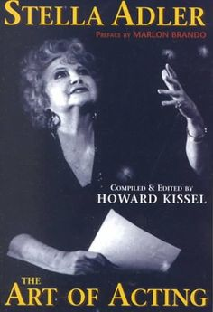 The Art of Acting - Stella Adler