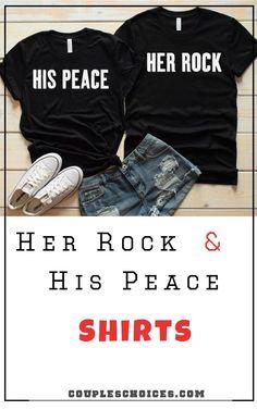 db0ec56394c Her Rock   His Peace Shirts. Couple TshirtsCouple ...