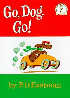 Go, Dog, Go! Eastman Level E A book about dogs who end up at a dog party. Could be used simply for practice for beginning readers or could even use to display descriptive words and colors. Are You My Mother, Beginner Books, Up Book, Thing 1, In Kindergarten, Great Books, Childhood Memories, Sweet Memories, Childhood Friends