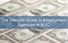 Temp Agencies NYC - Your Guide to Employment Agencies in New York City