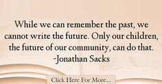Jonathan Sacks Quotes About Future - 27260