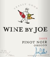 Wine By Joe Oregon Pinot Noir.  The label from Dobbes Family Estate with a more comfortable price point