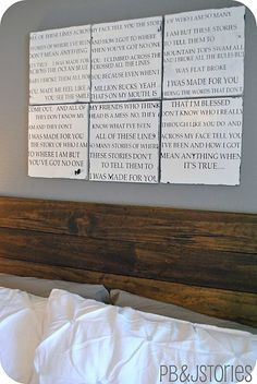 Love the idea of DIY-ing the lyrics to a meaningful song above the bed. And i already have one in mind.sister hazel - this kind of love! 1st Dance Wedding Songs, Headboard Art, Headboard Ideas, Headboards, Diy Bed, Romantic Quotes, Home Decor Furniture, Inspired Homes, Diy Projects To Try