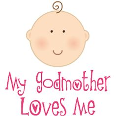 Godchild Quotes | Godmother Godchild Gifts