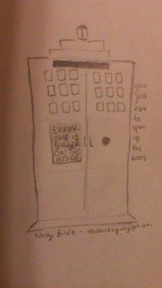 We're all bigger on the inside ~ #nerdybirdie