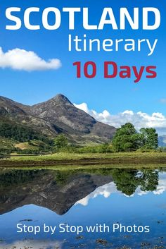 Plan your Scotland Trip with those 5 detailed Scotland itinerary suggestions, including a 10-day roadt trip route - Stop by Stops with photos - including, Edinburgh, Glencoe, Trossachs, Isle of Skye...- Make the most of your Scotland Travel with some of the best Landscapes in Scotland