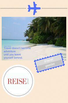 #quote #travel #reiseaktuell #beach #maldives #travelquotes #plane #adventure #you #yourself #explore Travel Quotes, Leaves, Adventure, Beach, Traveling, Seaside, Adventure Nursery, Journey Quotes