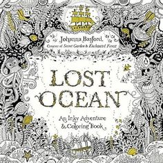 Lost Ocean: An Inky Adventure and Coloring Book New Paperback by Johanna Basford