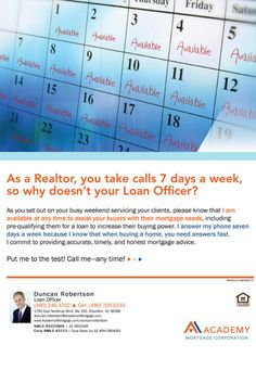 #Realtors take calls 24/7. Your Loan Officer Should Too. Duncan Robertson, Loan Officer at Academy Mortgage, Chandler Branch.