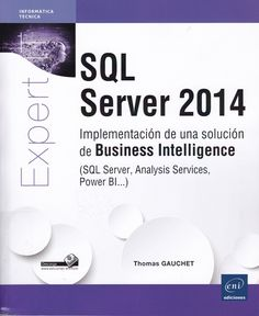 005.75 / G265i SQL Server 2014 : implementación de una solución de Business Intelligence / Thomas Gauchet