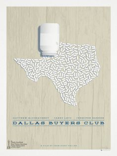 "Great concept, great execution. // ""Dallas Buyers Club"" minimalist movie poster by Hunter Langston, via Behance"