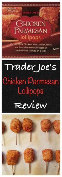 A review of the frozen appetizer: Trader Joe's Chicken Parmesan Lollipops including thoughts, pictures, nutritional and product information.