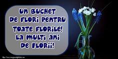 Un buchet de flori pentru toate florile! La multi ani de Florii! Glass Vase, Pictures