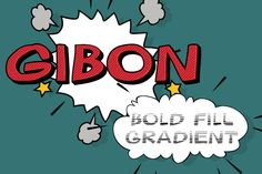 Gibon Bold Fill Gradient typeface is inspired by comic books.Every cartoonist and hand letterer needs a pencil, a T-square and... Comic Book Font, Comic Books, Dingbat Fonts, Character Design Tutorial, Hand Lettering Fonts, Wedding Fonts, Vintage Fonts, Corporate Flyer, All Fonts