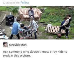I know Stray Kids and even I can't explain this picture.