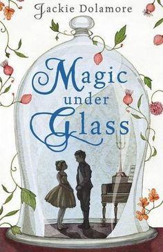 MAGIC UNDER GLASS by Jackie Dolamore - UK