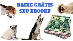FAÇA O DOWNLOAD E RECEBA GRÁTIS SEU E-BOOK SOBRE ADESTRAMENTO DE CÃES E Book, Download, Dogs, Animals, Puppy Trainer, Animales, Animaux, Pet Dogs, Doggies
