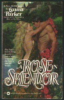 Rose in Splendor by Laura Parker