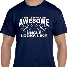 Uncle Shirt AWESOME UNCLE t shirt tshirt This is What an Awesome Uncle Looks Like gift for New Uncle Gift Ideas D193