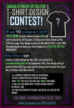 **CALLING ALL CANADIAN ARTISTS AND GRAPHIC DESIGNERS!!**  ~The CAAC is proud to announce that we are having our first annual T-SHIRT design contest!!  Please read our flyer for details on how you can win some amazing prizes!