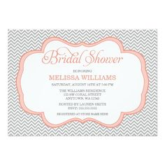A stylish gray chevron pattern with a coral frame is featured on this modern bridal shower invitation. Preppy and cute -- Easily personalize for your bridal shower!