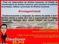 #Claudionor65214  #Politica  #Eleicoes2012  #Elections2012  #ContagemCidada  #MaisSaudeContagem  #Contagem  #MinasGerais