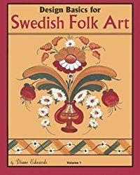Dala paintings or kurbits paintings.  These figurative paintings were made in Dalarna in Sweden and they had their flourishing period ...