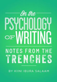 """""""On the Psychology of Writing"""" by Kiini Ibura Salaam   writer, painter, and traveler from New Orleans, Louisiana #afrofembooks"""