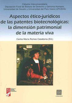 https://flic.kr/p/A5KXNx   Aspectos ético-jurídicos de las patentes biotecnológicas : la dimensión patrimonial de la materia viva / Carlos Romeo Casabona (ed.), 2014   encore.fama.us.es/iii/encore/record/C__Rb2681115?lang=spi