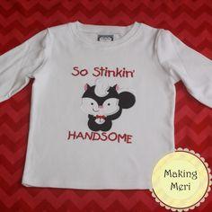 So Stinkin Handsome Skunk Boys Valentine Shirt. $22.00, via Etsy.