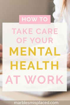 Are you taking care of your mental health at work? Working full time can be hard on your mental health but it's possible to balance both, no matter your job! Read this post for top tips on balancing mental health with work. #mentalhealth #work #balance #depression #anxiety #lifebalance