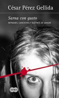 Los libros de Dánae: Sarna con gusto (Refranes, canciones y rastros de ...