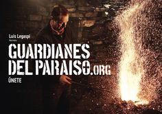 """Anuncio de campaña Teaser """"Guardianes del Paraíso"""". Luis Legaspi, herrero  #etnografia #cultura #ParaísoNatural"""