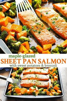 Recipes Broccoli With just 5 ingredients, this Sheet Pan Dinner is an easy way to get to get a healthy meal on the table FAST! The Maple-Glazed Salmon with Sweet Potatoes and Broccoli all bakes on one tray! Clean Eating Recipes, Clean Eating Snacks, Healthy Dinner Recipes, Healthy Eating, Cooking Recipes, Eating Raw, Healthy Meals, Healthy Dishes, Diet Recipes
