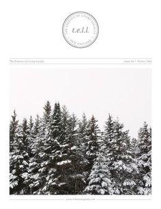 t.e.l.l. issue 04  |  winter