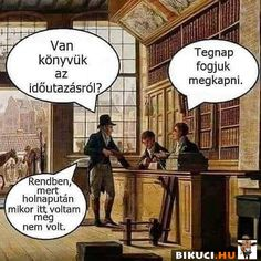 Vicces képek #humor #vicces #vicceskep #vicceskepek #humoros #vicc #humorosvideo #viccesoldal #poen #bikuci Create Your Own Book, Funny Jokes, Hilarious, Some Jokes, Funny Pins, Funny Moments, Funny Photos, Book Lovers, I Laughed