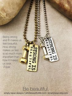 "Strong Is Beautiful Fitness Necklace  - Motivational and inspirational jewelry to help us reach our goals. | ""Being strong and fit makes us feel beautiful. How strong makes us feel is so much more important than how it makes us look.""  -Topaz 