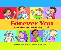 Starting teaching your kids about theology of the body with Forever You, by Nicole Lataif #catholic