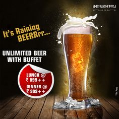 It's raining BEEEER at Impromptu. Now enjoy Unlimited Beer with Lunch & Dinner Buffet everyday. Book your table now: +91-7840055999.
