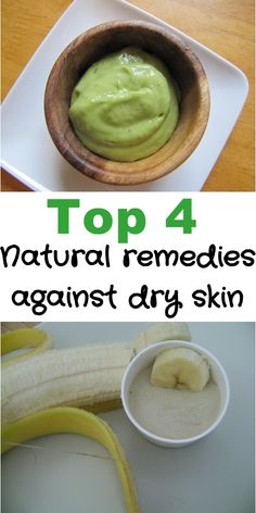 Top 4 Natural remedies against dry skin