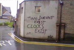 It's true. I think we should take time to ignore time. Citations Grunge, The Words, Pretty Words, Beautiful Words, Mood Quotes, Life Quotes, Quotes Positive, Graffiti Quotes, Street Art